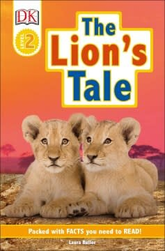 DK Children DK Readers Level 2: The Lion's Tale