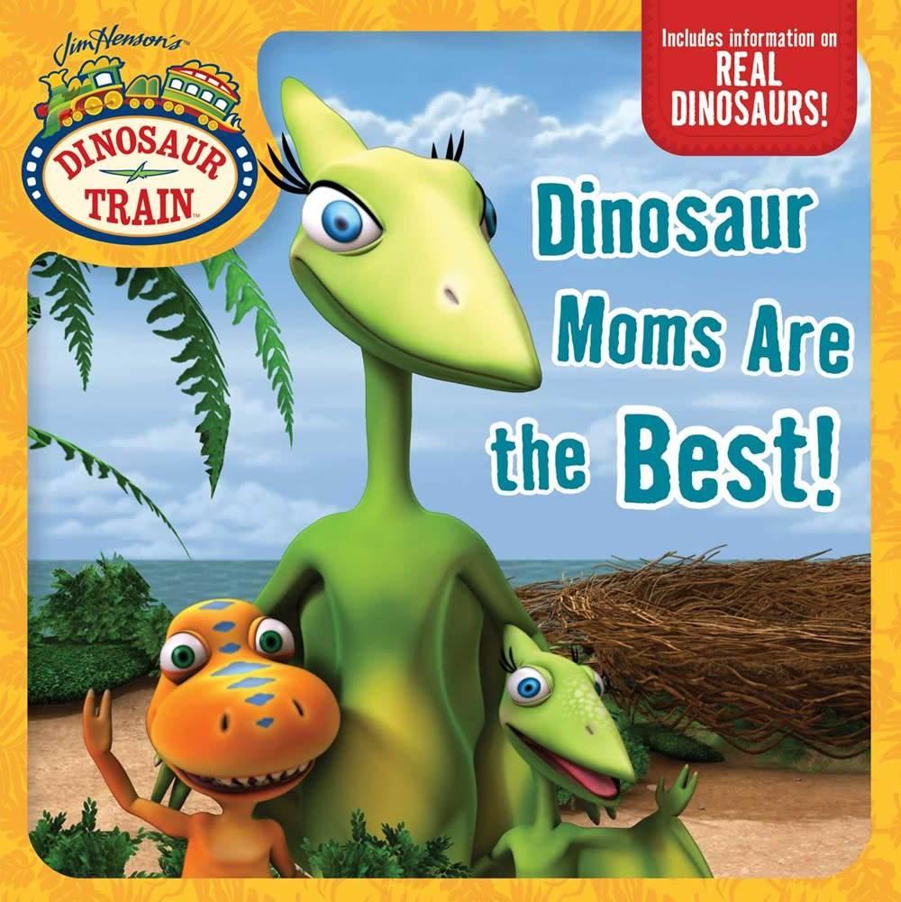 Simon Spotlight Dinosaur Train: Dinosaur Moms Are the Best!