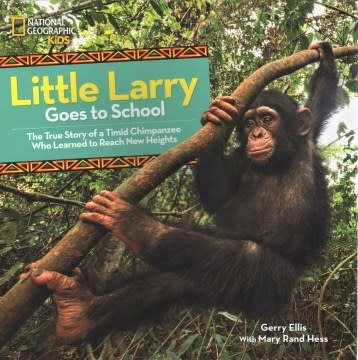 National Geographic Children's Books Little Larry Goes to School