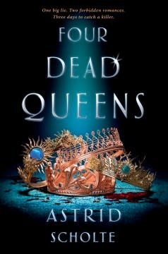 G.P. Putnam's Sons Books for Young Readers Four Dead Queens