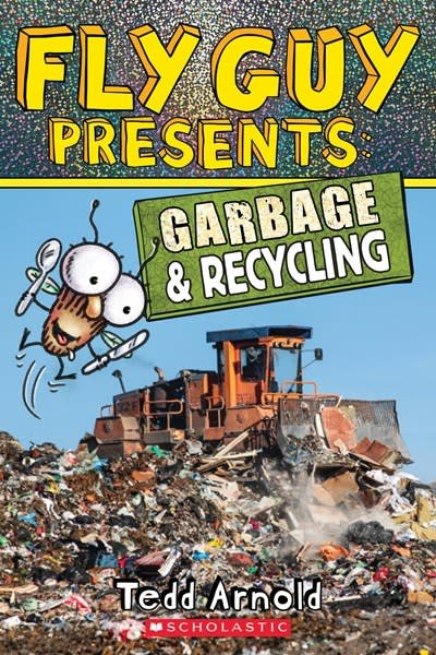 Scholastic Inc. Fly Guy Presents: Garbage and Recycling (Scholastic Reader, Level 2)