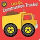 Cartwheel Books Let's Go, Construction Trucks!