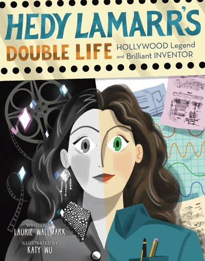 Sterling Children's Books Hedy Lamarr's Double Life: Hollywood Legend & Brilliant Inventor
