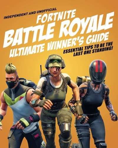 Carlton Kids Fortnite Battle Royale Ultimate Winner's Guide