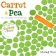 HMH Books for Young Readers Carrot and Pea (board book)