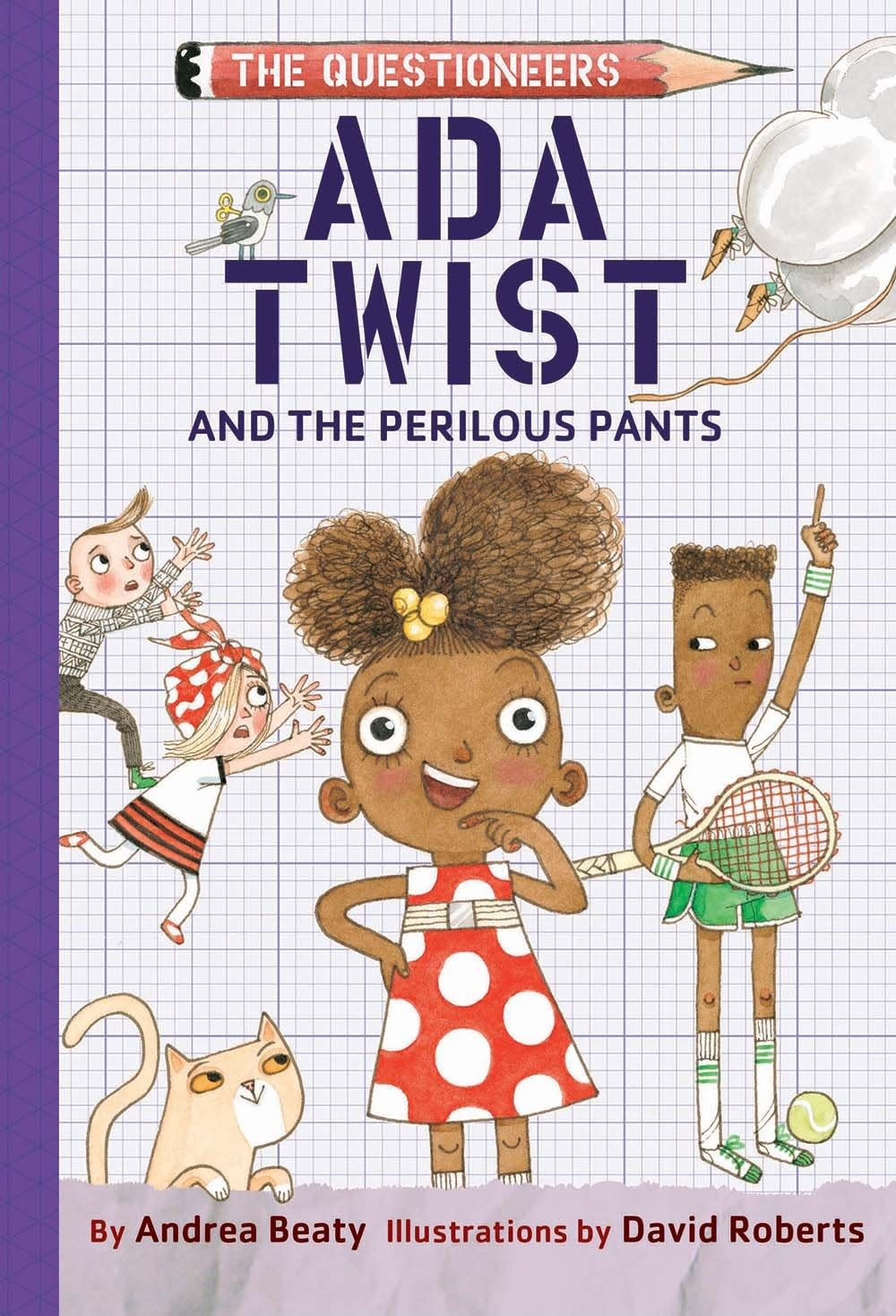 Amulet Books The Questioneers: Ada Twist and the Perilous Pants
