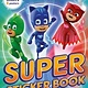 Printers Row PJ Masks: Super Sticker Book