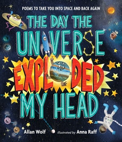 Candlewick The Day the Universe Exploded My Head