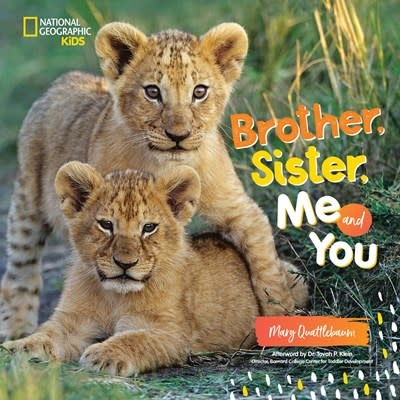 National Geographic Children's Books Brother, Sister, Me and You