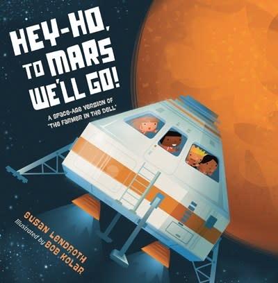 Charlesbridge Hey-Ho, to Mars We'll Go!
