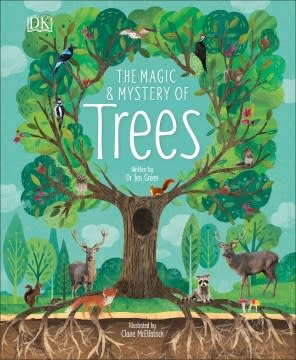 DK Children The Magic and Mystery of Trees