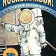Amulet Books Big Ideas that Changed the World: Rocket to the Moon!