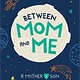 Sourcebooks Jabberwocky Between Mom and Me