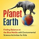 Nomad Press Planet Earth: ...Environmental Science Activities for Kids