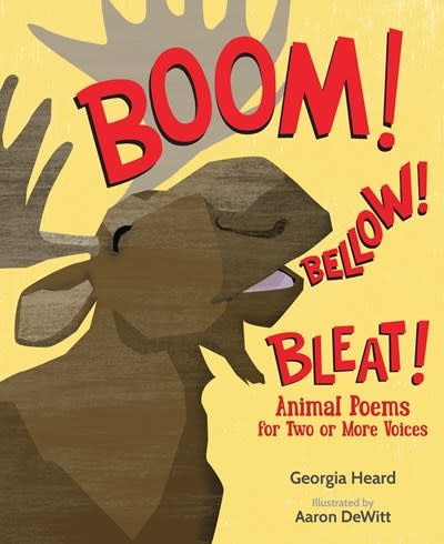 WordSong Boom! Bellow! Bleat!: Animal Poems for Two or More Voices