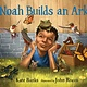 Candlewick Noah Builds an Ark