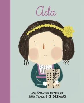 Lincoln Children's Books Little People, Big Dreams: Ada Lovelace