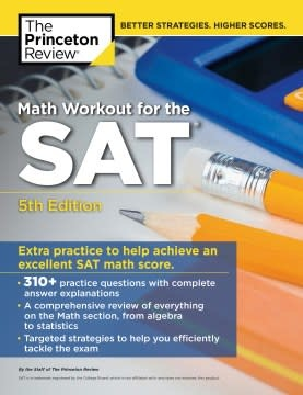 Princeton Review Math Workout for the SAT, 5th Edition