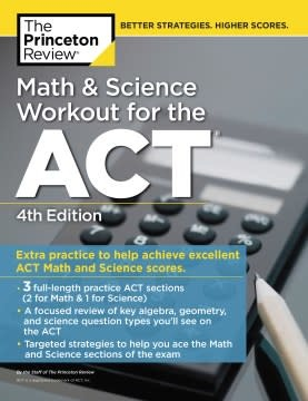 Princeton Review Math and Science Workout for the ACT, 4th Edition