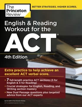 Princeton Review English and Reading Workout for the ACT, 4th Edition