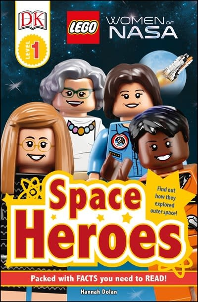 DK Children DK Readers L1: LEGO® Women of NASA: Space Heroes
