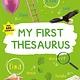 Kingfisher My First Thesaurus