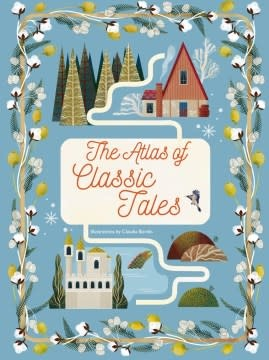 White Star Kids The Atlas of Classic Tales