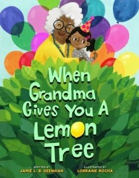 Sterling Children's Books When Grandma Gives You a Lemon Tree