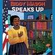 Heyday Biddy Mason Speaks Up