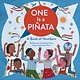 Chronicle Books One Is a Piñata