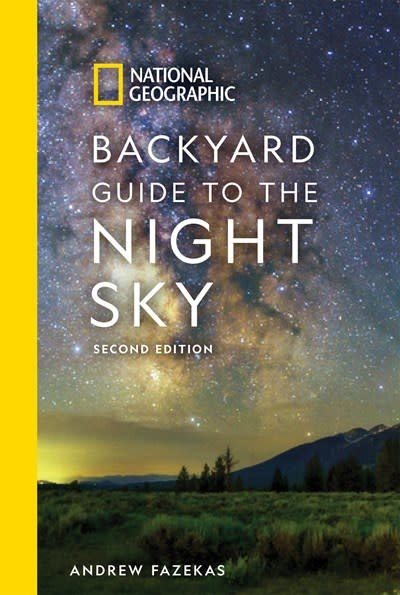 National Geographic National Geographic Backyard Guide to the Night Sky, 2nd Edition