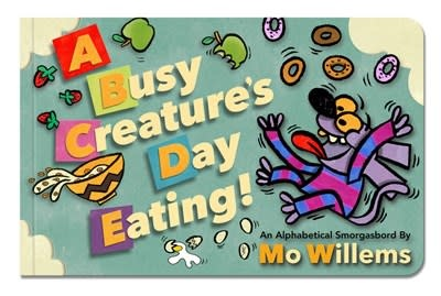 Hyperion Books for Children A Busy Creature's Day Eating