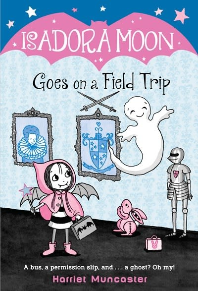 Random House Books for Young Readers Isadora Moon 05 Goes on a Field Trip