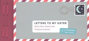 Chronicle Books Letters to My Sister