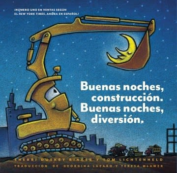 Chronicle Books Buenas noches, construcción. Buenas noches, diversión. . (Goodnight, Goodnight, Construction Site Spanish language edition)