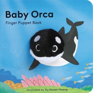 Chronicle Books Baby Orca: Finger Puppet Book