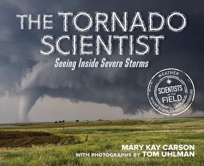 HMH Books for Young Readers The Tornado Scientist