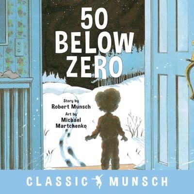 Annick Press 50 Below Zero