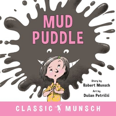 Annick Press Mud Puddle