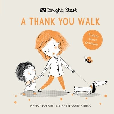 words & pictures Bright Start - A Thank You Walk