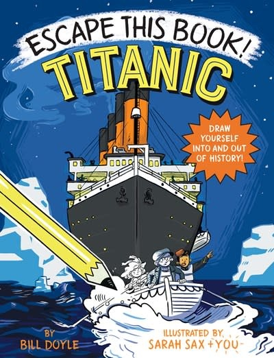 Random House Books for Young Readers Escape This Book! Titanic