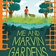 Scholastic Inc. Me and Marvin Gardens