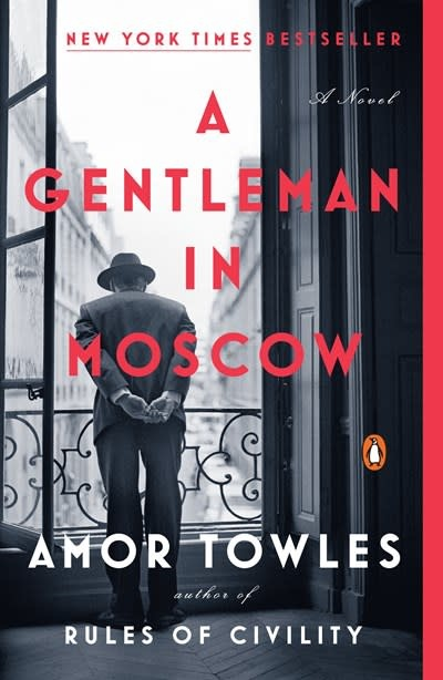 Penguin Books A Gentleman in Moscow: A novel