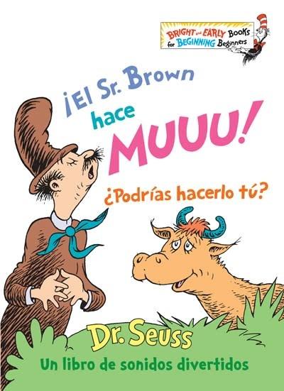 Random House Books for Young Readers ¡El Sr. Brown hace Muuu! ¿Podrías hacerlo tú?  (Mr. Brown Can Moo! Can You? Spanish Edition)