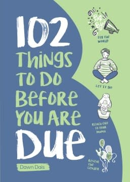duopress 102 Things to Do Before You Are Due