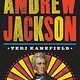 Abrams Books for Young Readers The Making of America: Andrew Jackson