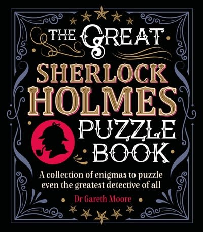 Arcturus Publishing Limited The Great Sherlock Holmes Puzzle Book