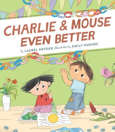Chronicle Books Charlie & Mouse Even Better