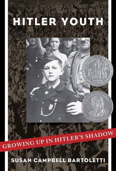 Scholastic Nonfiction Hitler Youth: Growing Up in Hitler's Shadow (Scholastic Focus)