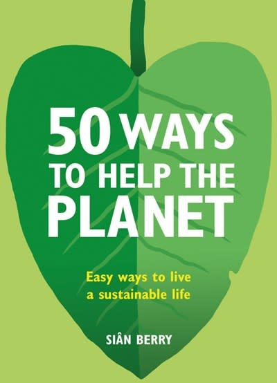 Kyle Books 50 Ways to Help the Planet
